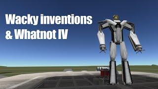 KSP: Wacky Inventions & Whatnot 4