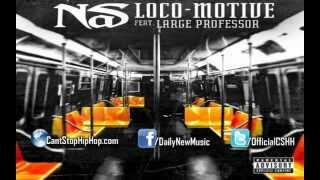 Nas - Loco-Motive feat. Large Professor