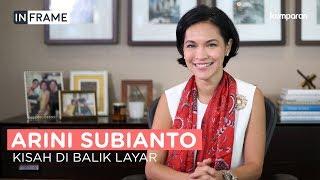 Download Video Arini Subianto, Kisah di Balik Layar | In Frame MP3 3GP MP4