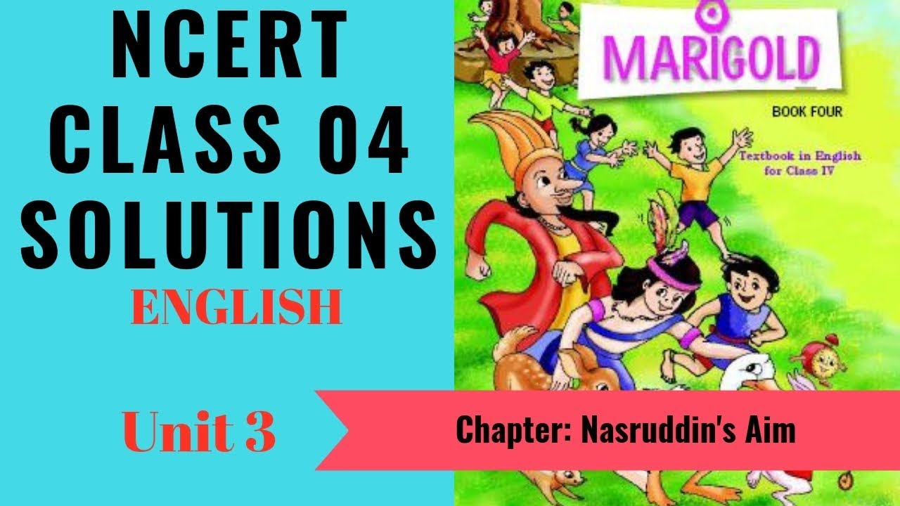 NCERT Solutions Class 4 English Unit 3 (Chapter) Nasruddin's