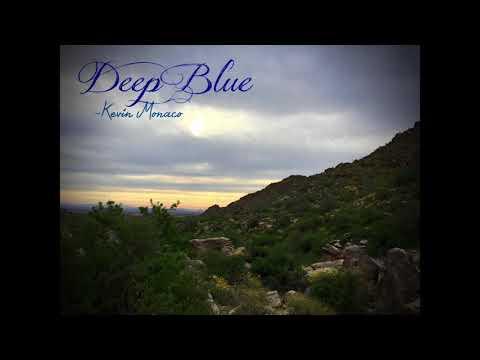Deep Blue - Kevin Monaco (original)