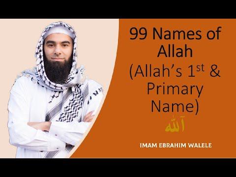 01 | Allah | 99 Names of Allah | Imam Ebrahim Walele