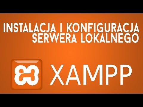 [XAMPP] Instalacja i konfiguracja serwera lokalnego WWW