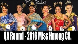 SUAB HMONG NEWS:  Q & A (Lus Nug thiab Teb) from 2016 Miss Hmong California Pageants