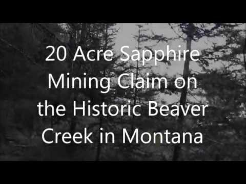 Historic Beaver Creek Sapphire Mining Claim in Montana from the Department of Land Transfer Informat