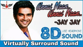 Unnai Naan | 8D Audio Song | Jay Jay | Tamil 8D Songs