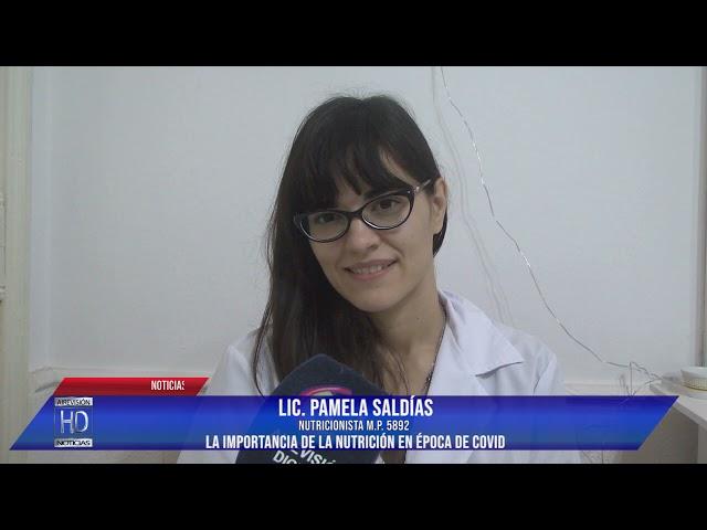 Lic  Pamela Saldías La importancia de la nutrición en época de Covid