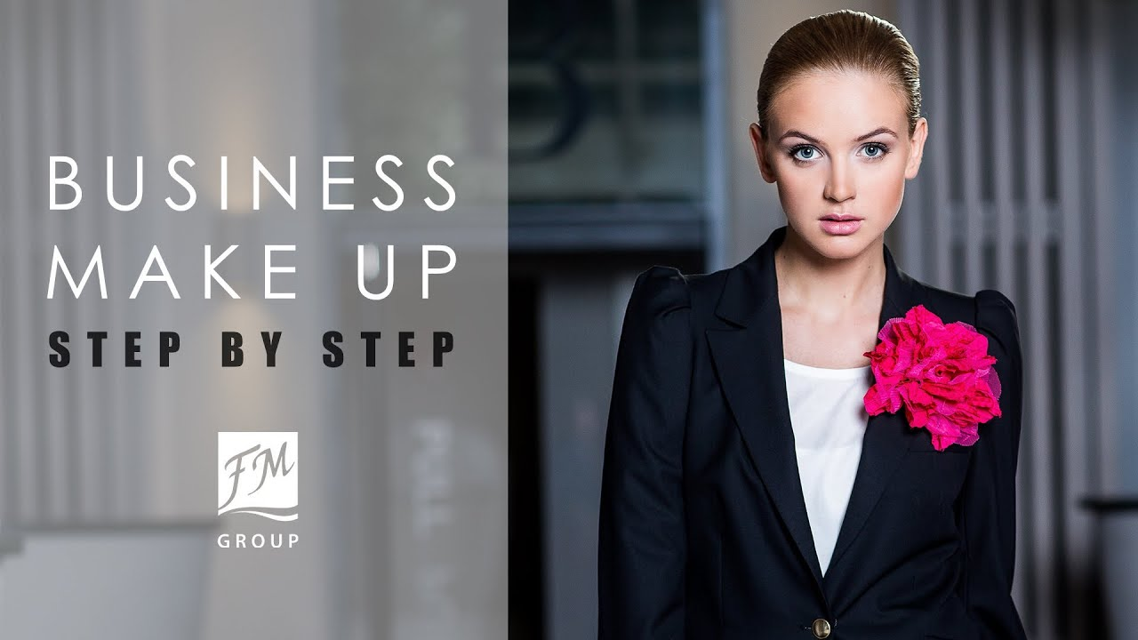 Fm Group Make Up Business Make Up Step By Step Youtube