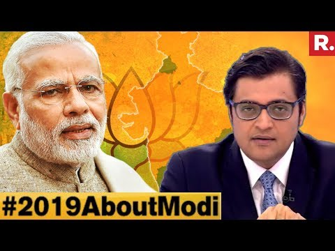Is 2019 Election All About Narendra Modi? | The Debate With Arnab Goswami