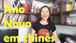Cultura Chinesa - Ano Novo em Chinês