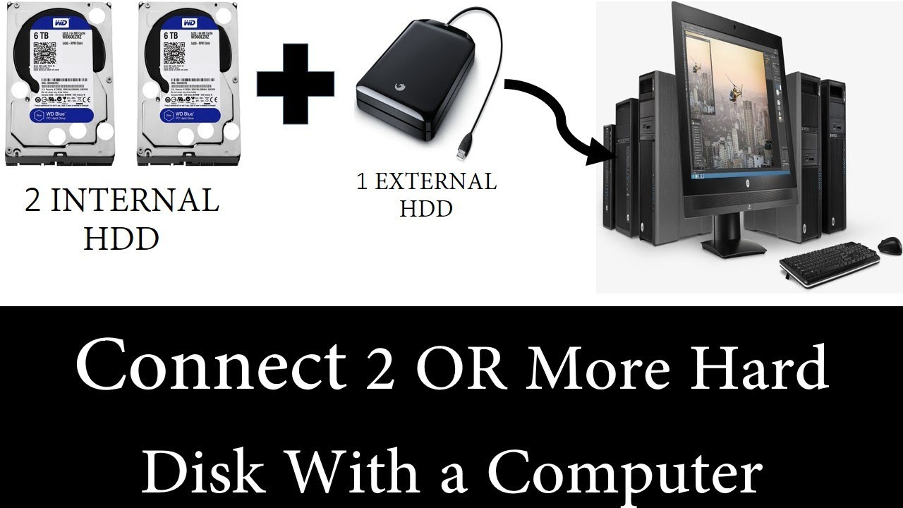 How to connect 2 hard drives