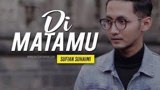 Sufian Suhaimi - Di Matamu Cover Mr. Bie (Official Music Mp3 with Lyric) HD