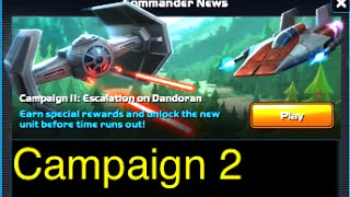 Star Wars: Commander - Campaign 2: Part 3 (Mission 47-56 Escalation on Dandoran) Walkthrough