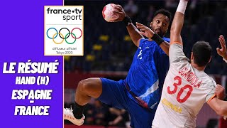 JO 2021 : Handball (H) - France vs Espagne - Résumé complet