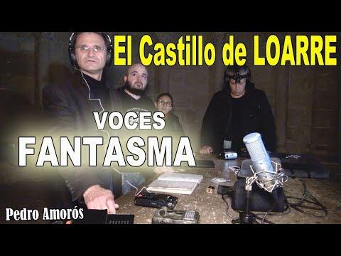Voces Fantasmales en El Castillo de Loarre - Lugares encantados de España #6 - Con Pedro Amorós