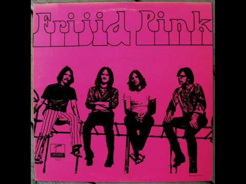 Frijid Pink  - Tell Me Why