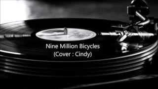 Nine Million bicycles (Cover Cindy)