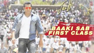 Jai Ho  :  Baaki Sab First Class Hai  (Full Song)  |  Salman Khan