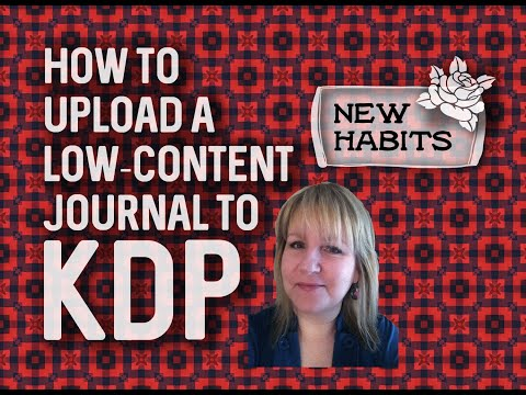 How to upload a low-content journal or book to KDP for beginners