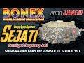 "Download Mp3 FULL LIVE !!! BONEX - "" SEJATI "" - Wringinagung Doro Pekalongan, 13 JANUARI 2019"