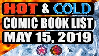 Comic Book Hot and Cold List for May 15, 2019