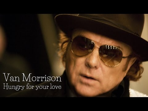Van Morrison  - Hungry For Your Love (SR)