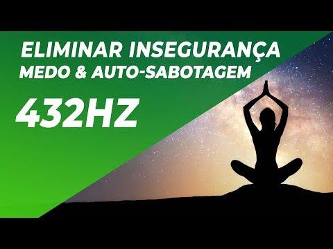 A Cura mais Profunda | Eliminar Insegurança, Medo & Auto-sabotagem | Reprogramar a mente 432Hz