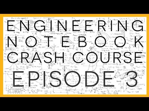 Ep. 3: Cooking by the Book - Engineering Notebook Crash Course