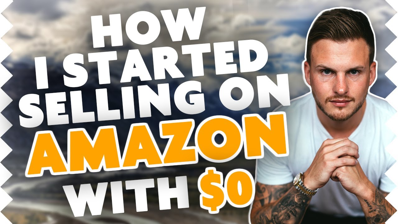 How I Started Selling On Amazon Without ANY Money