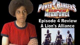 Power Rangers Super MegaForce Episode 4 Review - A Lion's Alliance