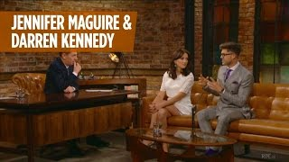 The Late Late Show with Jennifer Maguire & Darren Kennedy