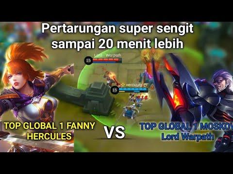 Top Global 1 Fanny hercules VS Top Global 1 Moskov Lord warpath, sengit tahan 20 menit,Mobile Legend