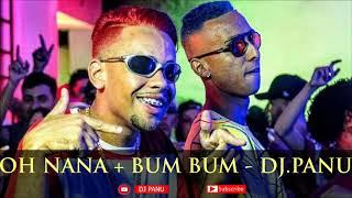 OH NANA+BUMBUM - DJ.PANU REMIX