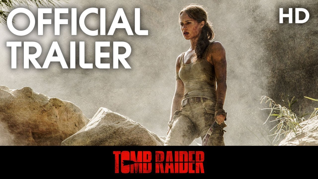 Download Tomb Raider | Official Trailer 1 | 2018 [HD]