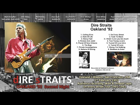 Dire Straits — 1992-FEB-02 — Oakland - 2nd Night [AUDIO ONLY]
