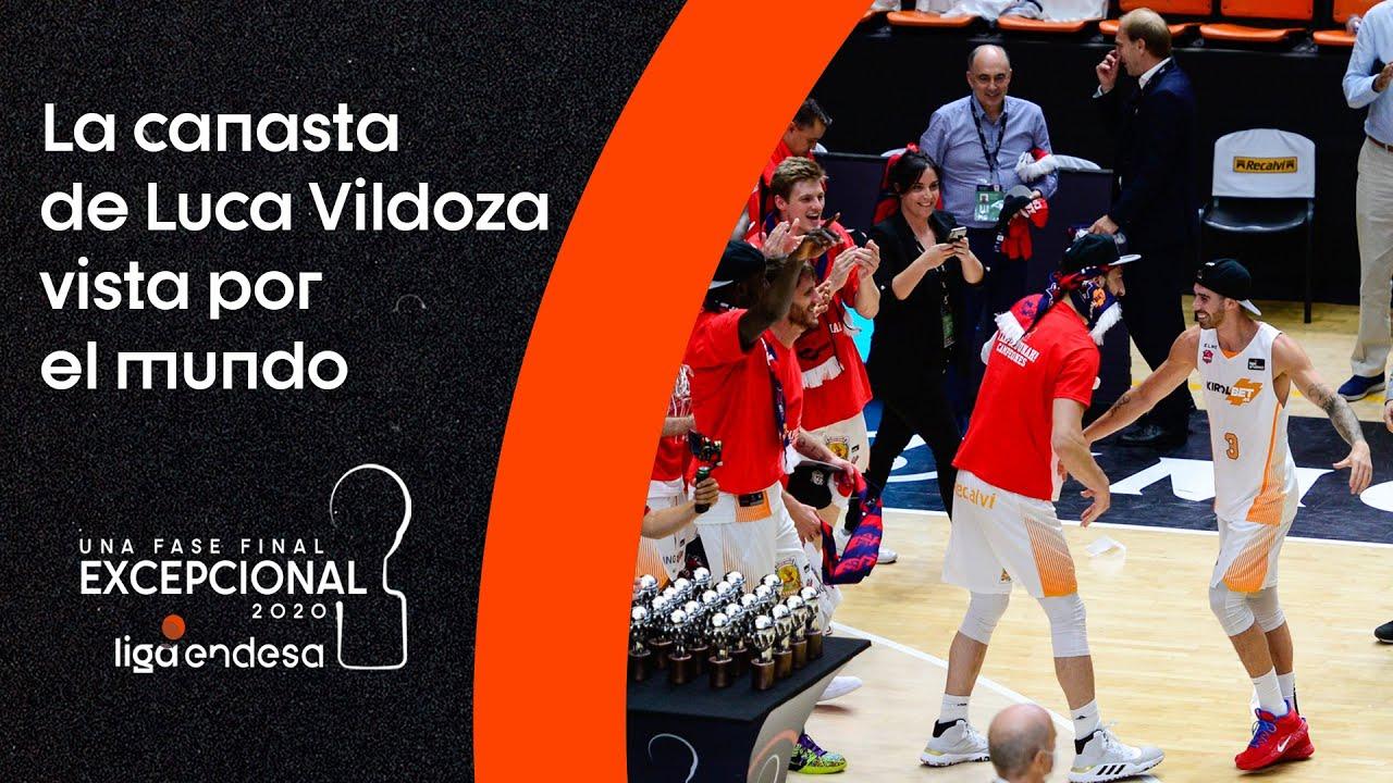 La canasta de VILDOZA vista por el mundo I Fase Final Liga Endesa