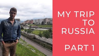 My trip to Russia - Vladikavkaz & Moscow, PART 1 | The Journey