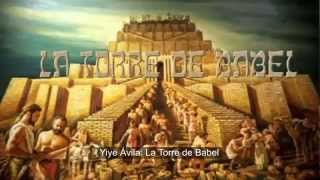 Yiye Avila La Torre De Babel