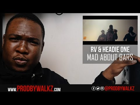 RV & Headie One - Mad About Bars w/ Kenny [S2.E27] | REACTION