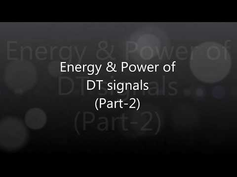 Digital signal Processing part-11 (Energy & Power of DT signal-2)
