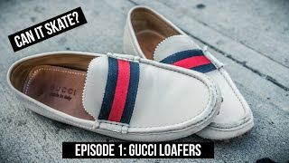 JENKEM - Can It Skate? Gucci Loafer