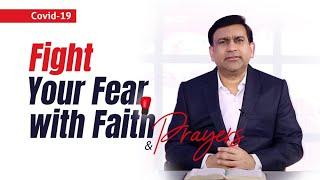 Fight Your Fear with Faith   COVID-19