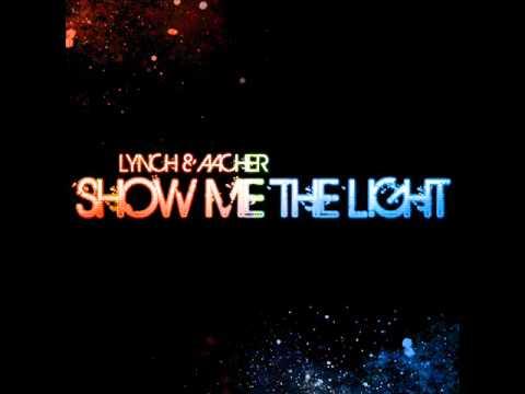 Lynch & Aacher - Show me the Light (Tribune & Cueboy Preview)