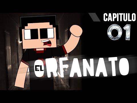 Minecraft: El Orfanato