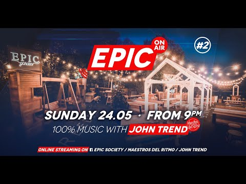 Epic On Air #2: 100% Music With John Trend