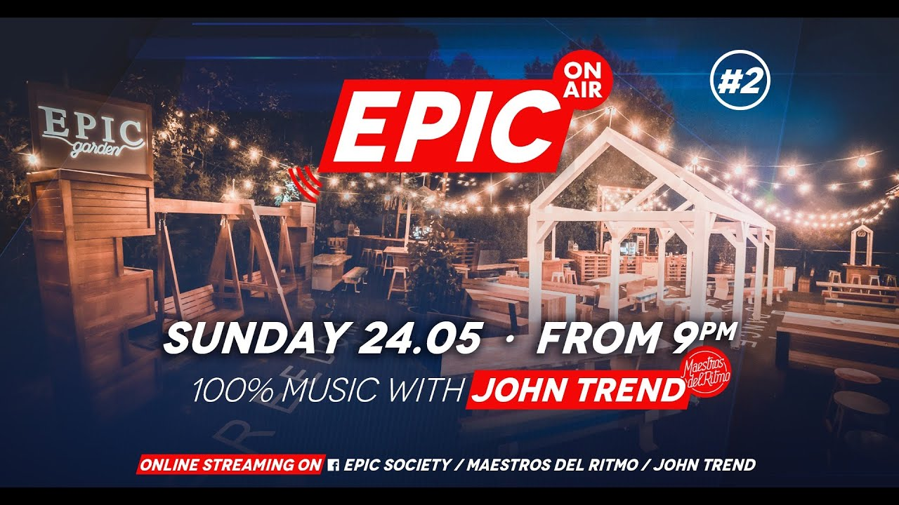 Download Epic On Air #2: 100% music with John Trend