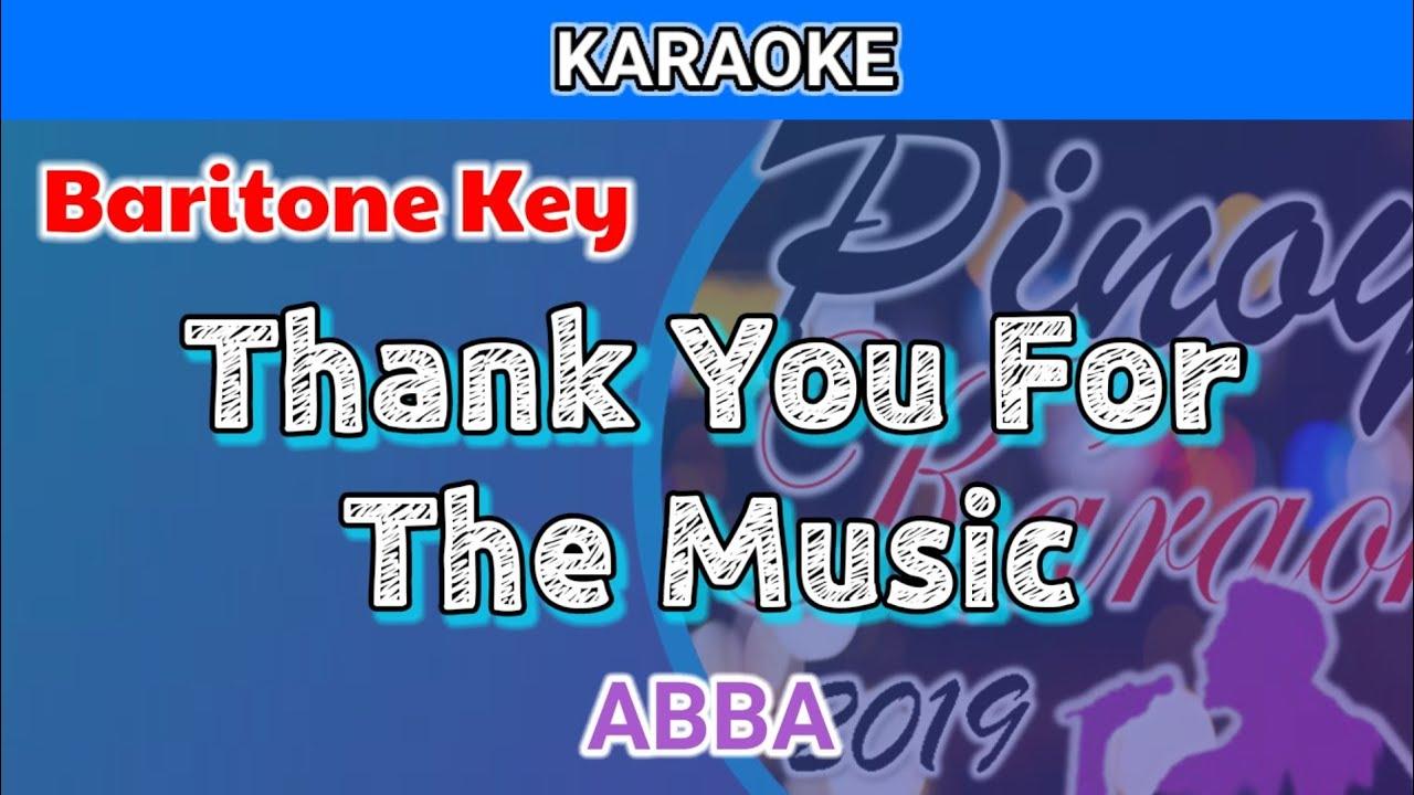 Thank You For The Music by ABBA (Karaoke : Baritone Key)