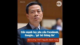 """Bộ trưởng Nguyễn Mạnh Hùng: Cần mạnh tay yêu cầu Facebook, Google... """"gỡ bỏ thông tin"""""""