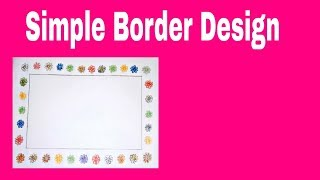 Flower Border Design | Border designs on paper| border designs|project work designs | borders design