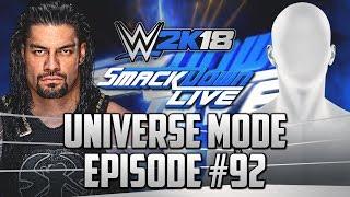 """Surprise Opponent"" | #92 | ""WWE 2k18 Universe Mode"""